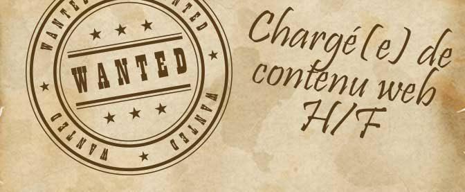 Recrutement : chargé(e) de contenu web