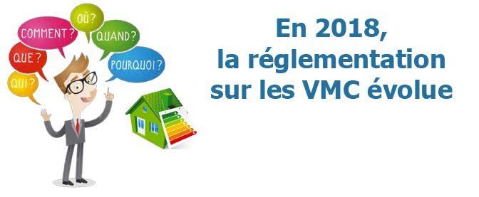 VMC : zoom sur l'évolution de la réglementation européenne